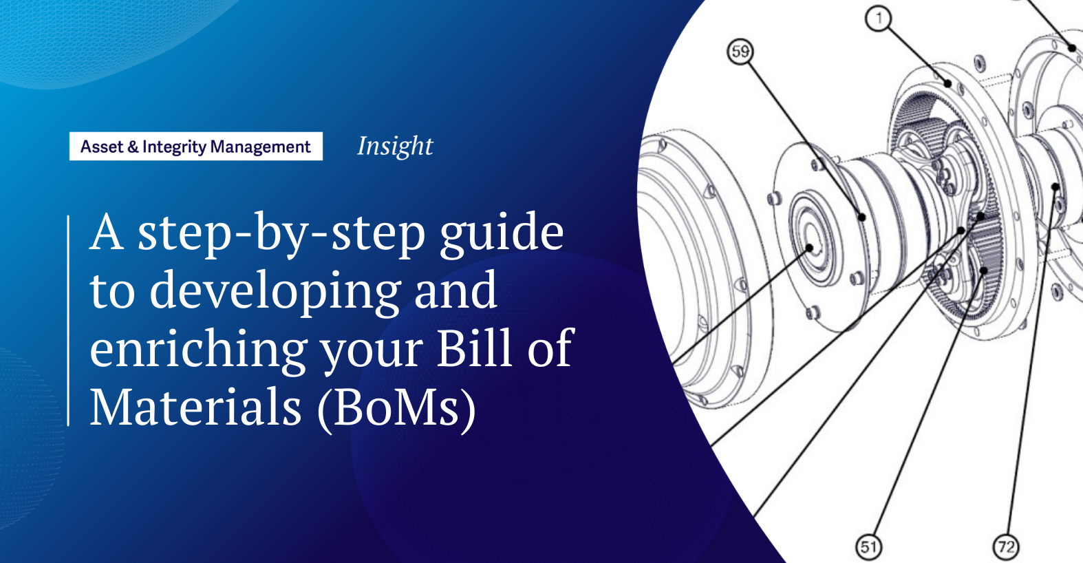 A step-by-step guide to developing and enriching your Bill of Materials (BoMs)