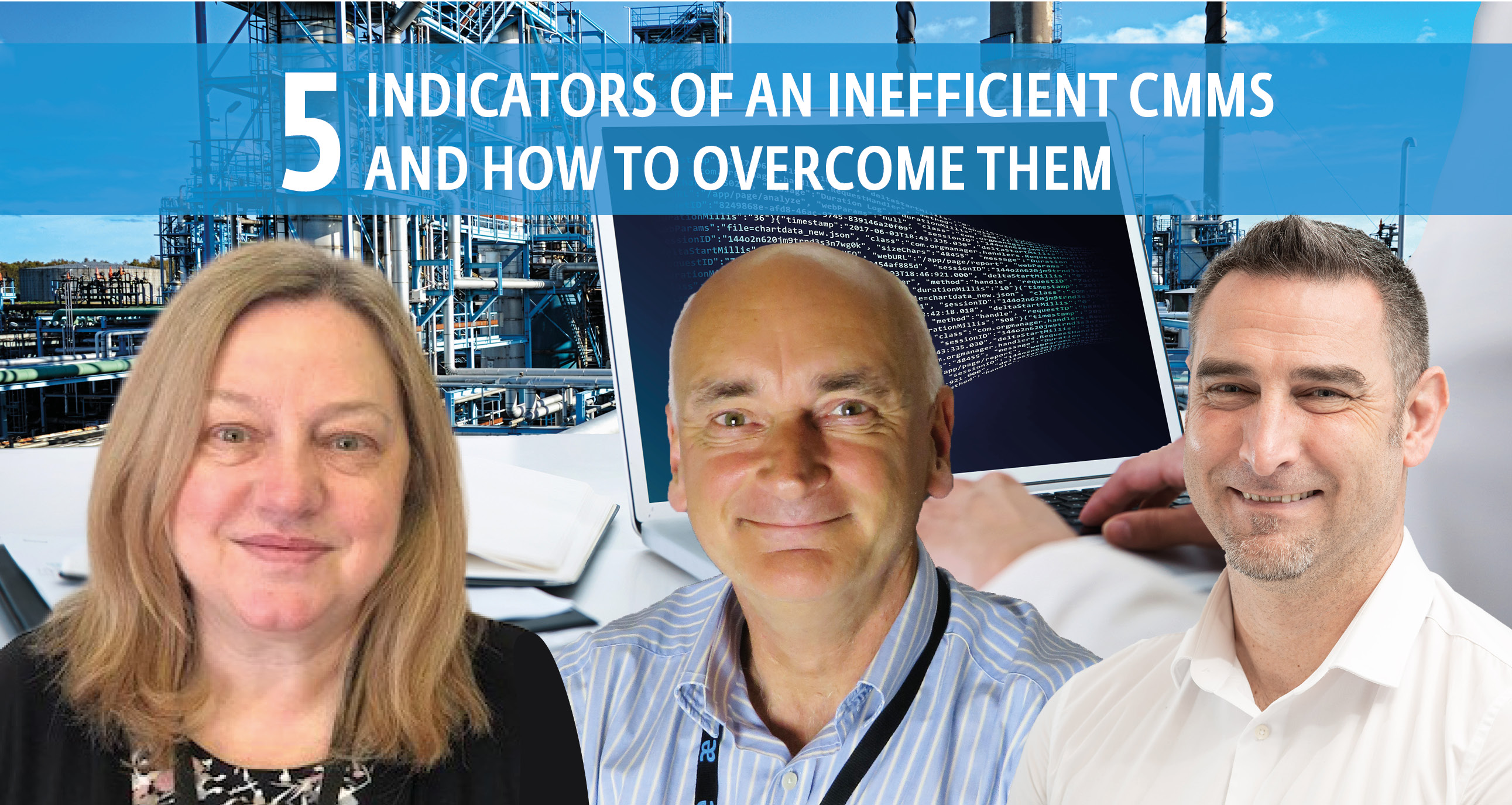 5 indicators of an inefficient CMMS and how to overcome them