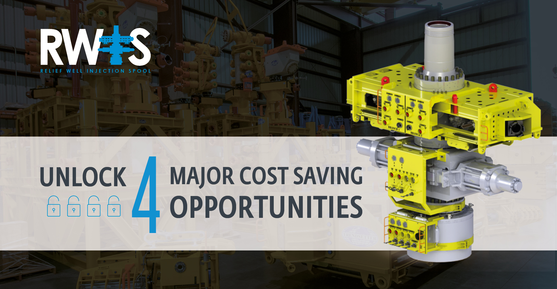 Oilfield development: unlock 4 major cost saving opportunities with this subsea hardware