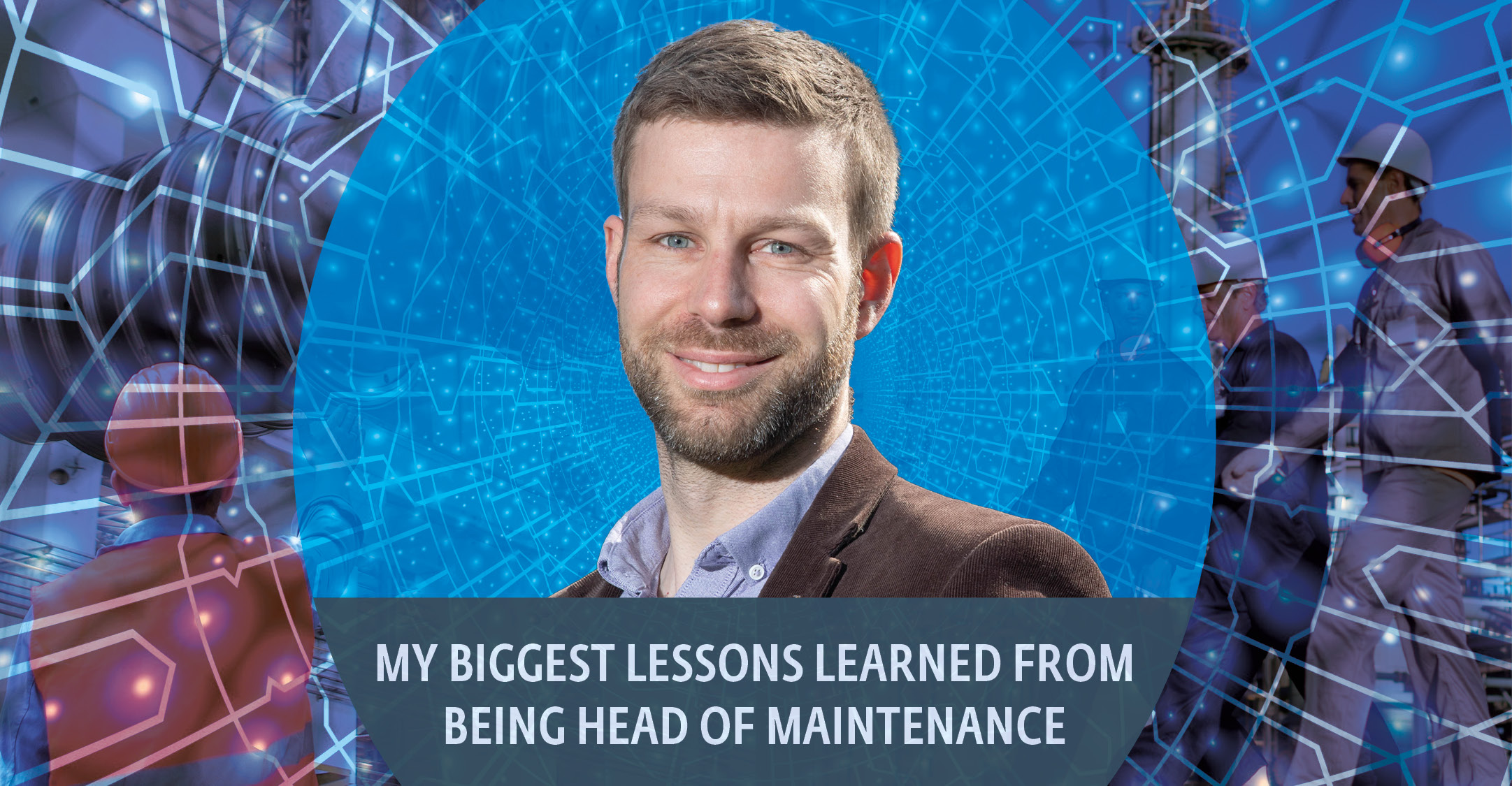 My biggest lessons learned from being Head of Maintenance