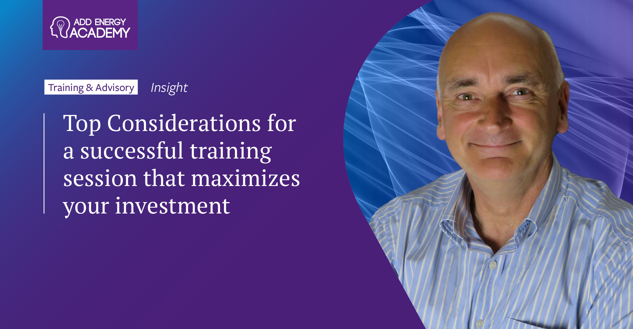 Top considerations for a successful training session that maximizes your investment