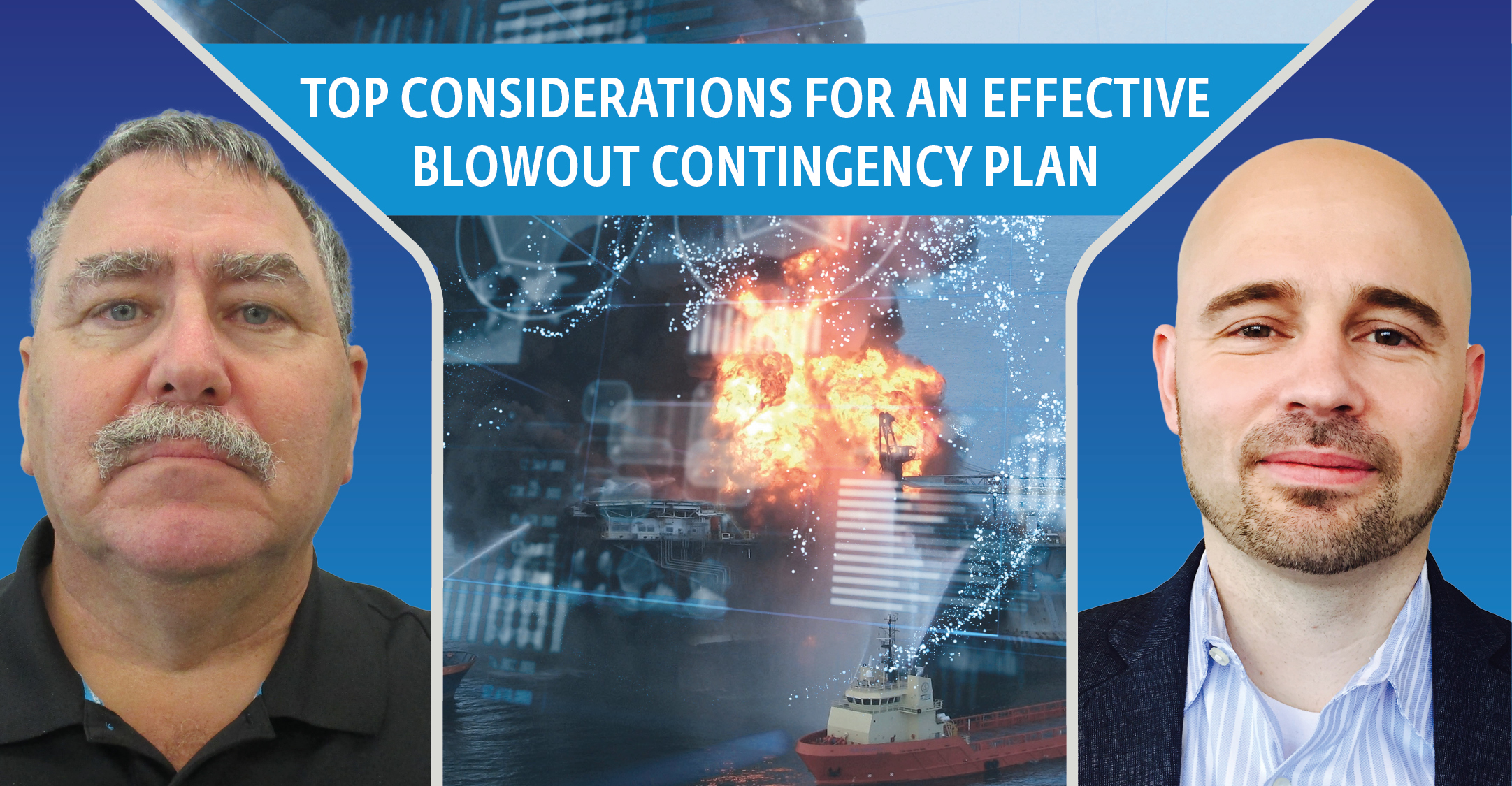 Top considerations for an effective blowout contingency plan