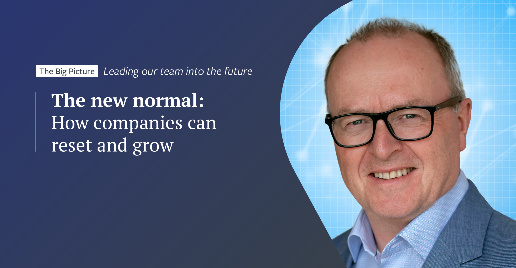 The new normal: how companies can reset and grow