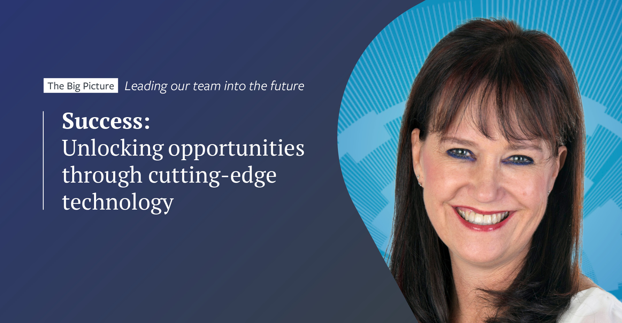 Success: Unlocking opportunities through cutting-edge technology