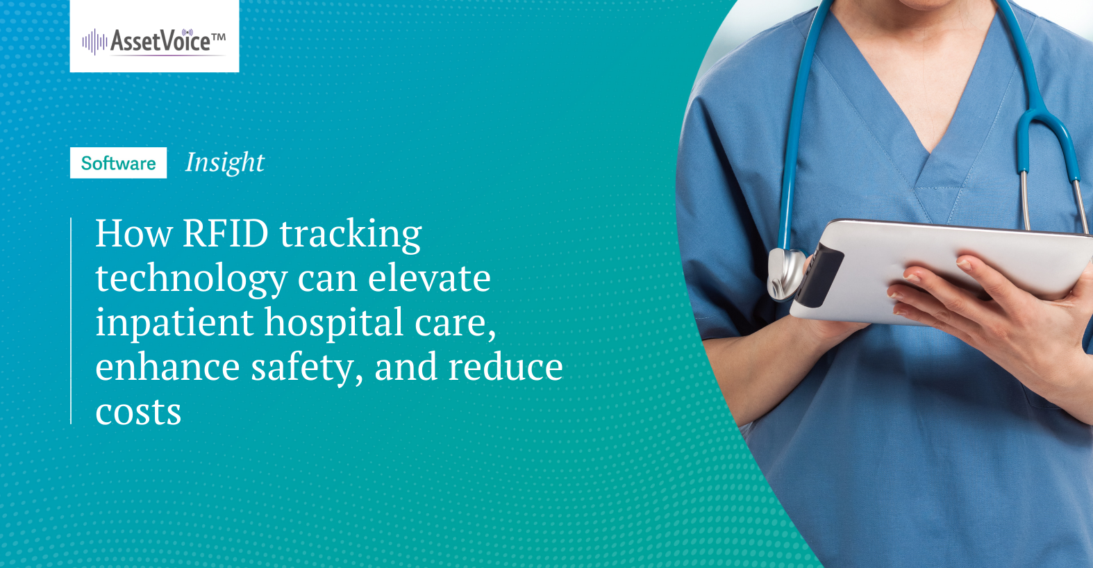 How RFID tracking technology can elevate inpatienthospitalcare, enhancesafety,and reduce costs
