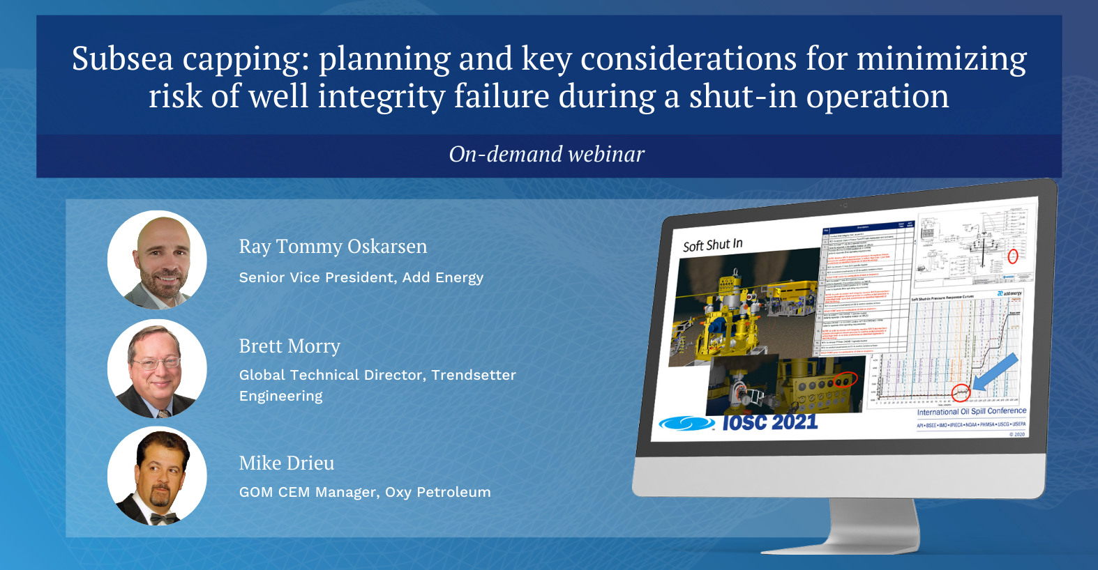 Subsea capping:planning and key considerations for minimizing risk of well integrity failure during a shut-in operation